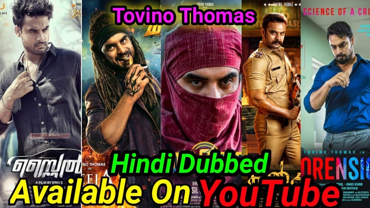 Top 12 Best Tovino Thomas New South Hindi Dubbed Movies Available On YouTube.