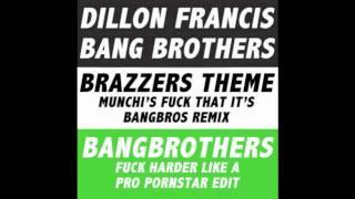 Brazzers Theme (Munchi's Fuck That It's Bb Remix) Bangbros Fuck Harder Like A Pro Pornstar Edit