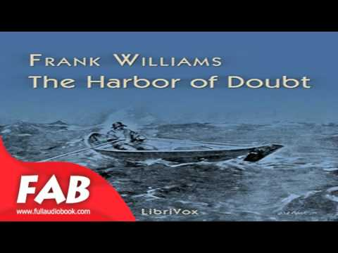 The Harbor of Doubt Full Audiobook by Frank WILLIAMS by General Fiction