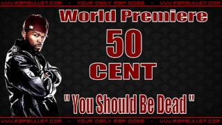 50 cent you should be dead cd q prod by timbaland
