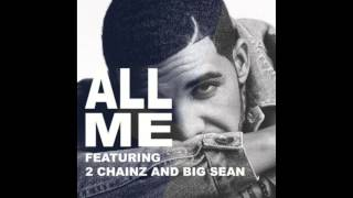 Video Drake Feat.Big Sean & 2 Chainz -All Me [FREESTYLE] download MP3, 3GP, MP4, WEBM, AVI, FLV Juli 2018