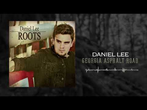 Daniel Lee - Georgia Asphalt Road (Official Audio)