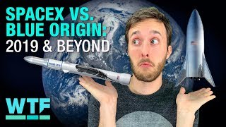 What to expect from SpaceX & Blue Origin in 2019 and beyond