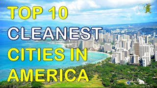 Cleanest Cities In The Us