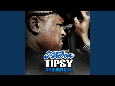 Tipsy (Radio Edit)