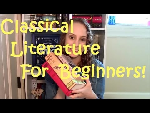 Classical Literature For Beginners