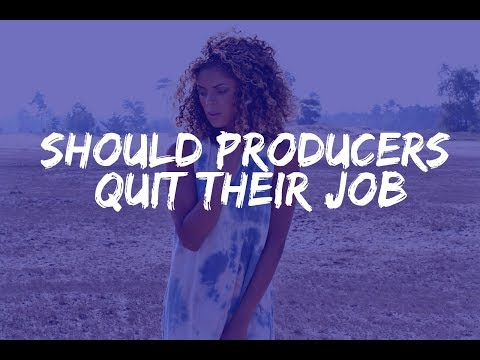 Should Music Producers Quit Their Job