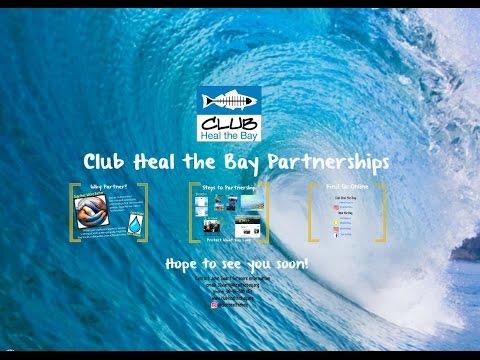 Club Heal the Bay Intro