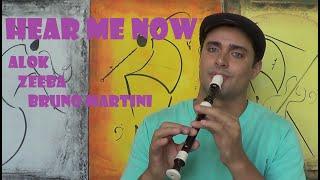 "Baixar Hear Me Now / Alok, Bruno Martini, Zeeba - Flauta Doce ""Flute Dulce"""
