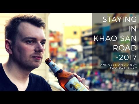 STAYING ON KHAO SAN ROAD - WHAT'S IT LIKE? BANGKOK - TRAVEL VLOG 2017
