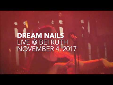 Dream Nails || Live at Bei Ruth