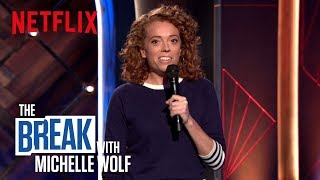 The Break with Michelle Wolf | Congrats Serena | Netflix