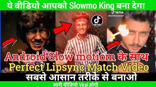 Tiktok par professional Slow motion video kaise banaye tiktok Slow motion editing tiktok slow motion