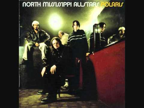 North Mississippi Allstars   Never in all my days