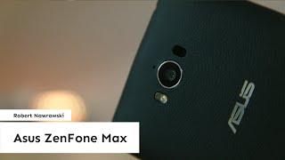 Asus ZenFone Max Recenzja | Robert Nawrowski | Robert Nawrowski