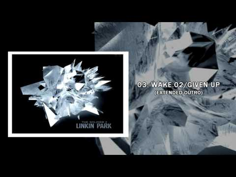 The Soldier 2 - Wake 2.0 / Given up (Ext Outro Studio Version) Linkin Park