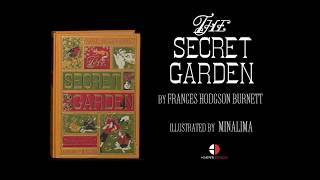 The Secret Garden by Frances Hodgson Burnett, Illustrated by MinaLima