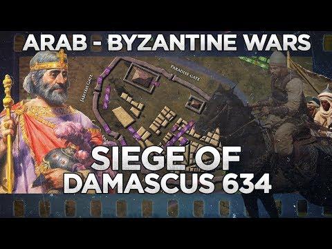 Siege of Damascus 634 - Arab - Byzantine Wars DOCUMENTARY