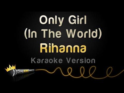 Rihanna - Only Girl (In The World) (Karaoke Version)