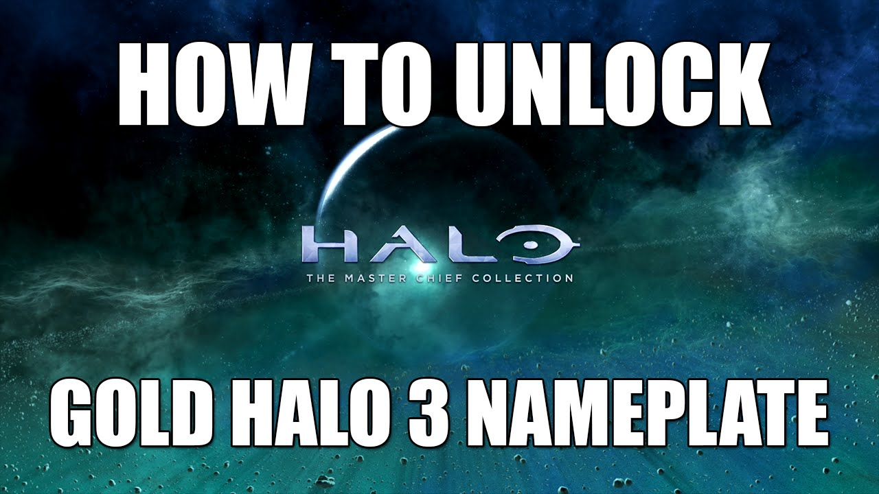 Halo Mcc How To Unlock The Gold Halo 3 Nameplate Halo Master Chief Collection