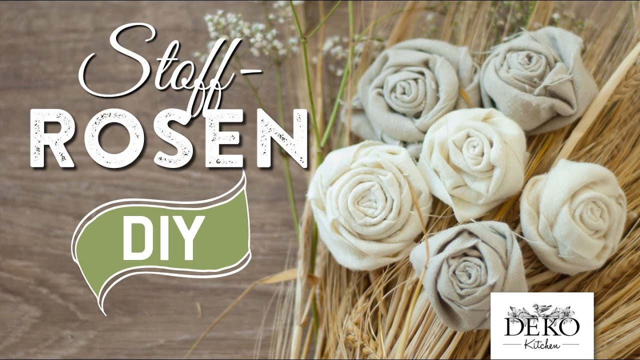 DIY: Deko Rosen Aus Stoff Im Shabby Chic Stil | Deko Kitchen   YouTube