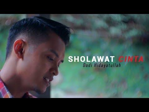 Sholawat Cinta Dodi Hidayatullah Official Video Lirik