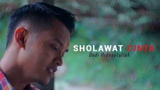 Sholawat Cinta Dodi Hidayatullah (Official Video Lirik)