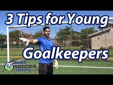 3 Tips For Young Soccer Goalkeepers
