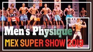 Mens Physique Class A, B, C - Ganadores y premiación del Mexico Super Show 2019