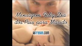 Mensagem Feliz Dia dos Pais para Marido