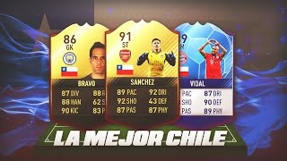 FIFA 17 | LA MEJOR PLANTILLA DE CHILE !! BEST POSSIBLE CHILE SQUAD !!
