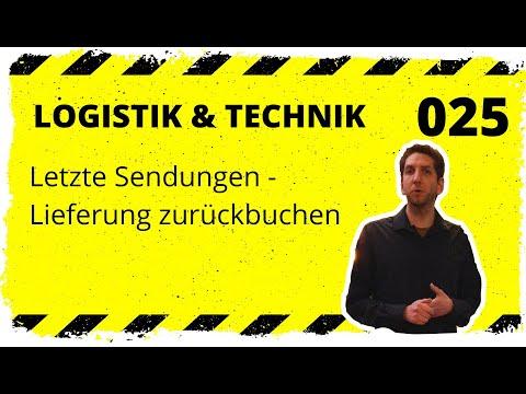 logistik&technik #025: Letzte Sendungen - Lieferungen zurückbuchen (z. B. beschädigtes Paket)