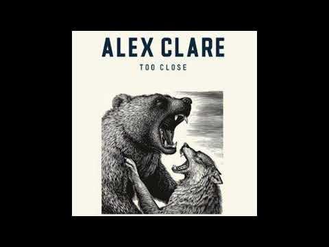 Alex Clare - Too Close (Radio Edit) (HD)