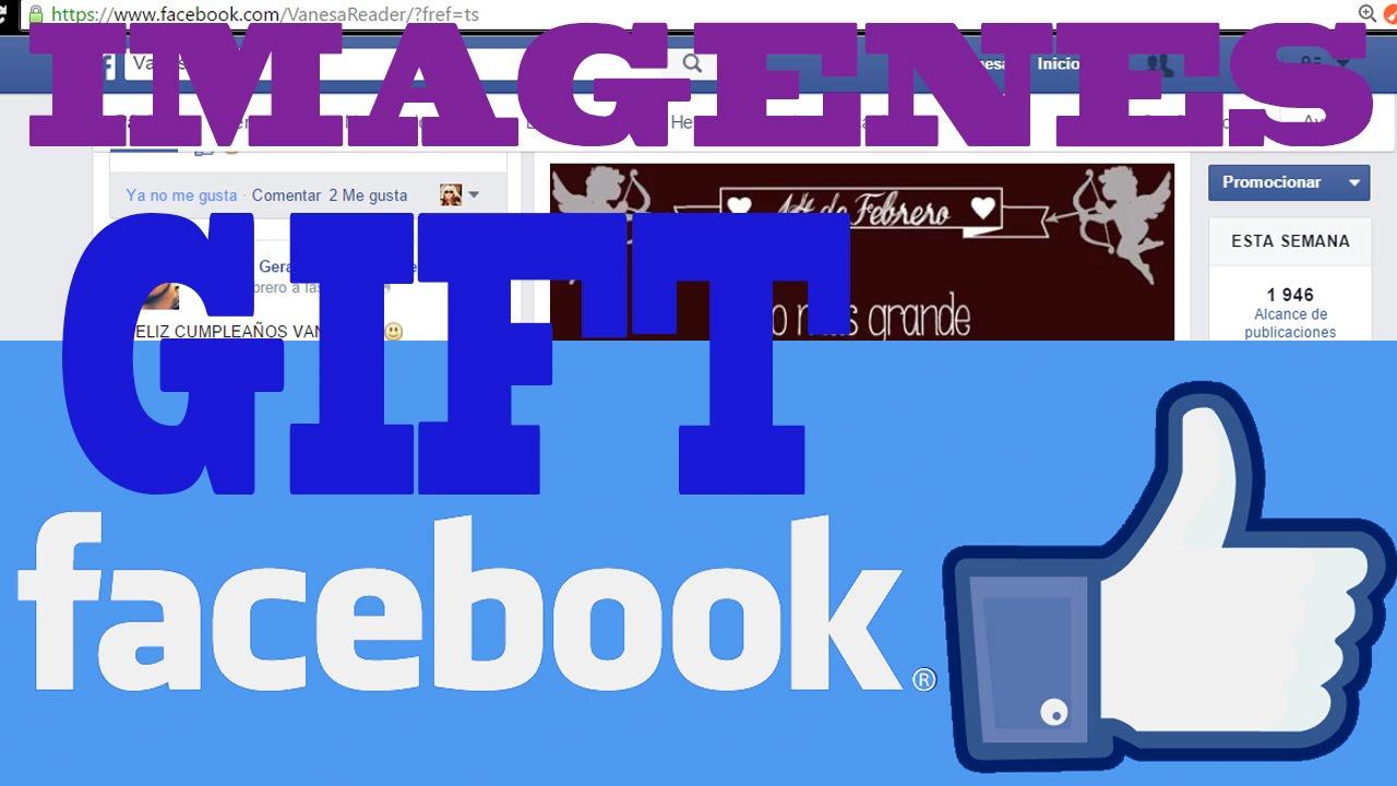 Imagenes Con Movimiento Para Facebook: Como Poner Imagenes Con Movimiento En Facebook