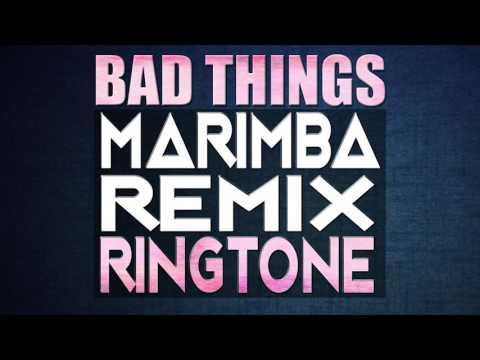 Machine Gun Kelly, Camila Cabello - Bad Things (Marimba Remix Ringtone)