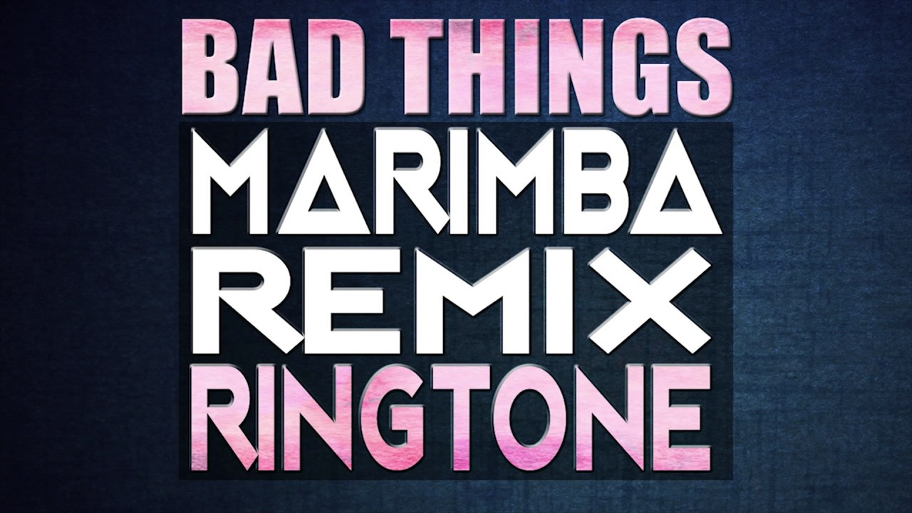Bad Things Machine Gun Kelly & Camila Cabello ringtone