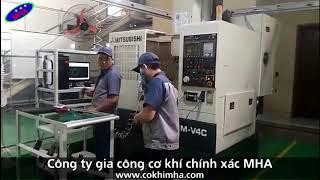 Xưởng gia công cơ khí chính xác tại miền Bắc - MHA