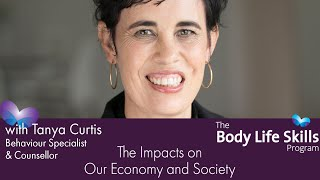 Body Life Skills - the Impacts on Our Economy and Society