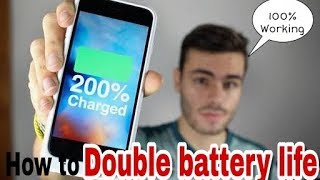 How to Double your phone Battery Life 100% working| Increase battery life