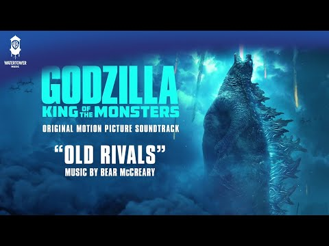 Godzilla KOTM - Old Rivals - Bear McCreary