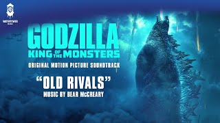 Godzilla King Of The Monsters Official Soundtrack Old Rivals - Bear McCreary WaterTower