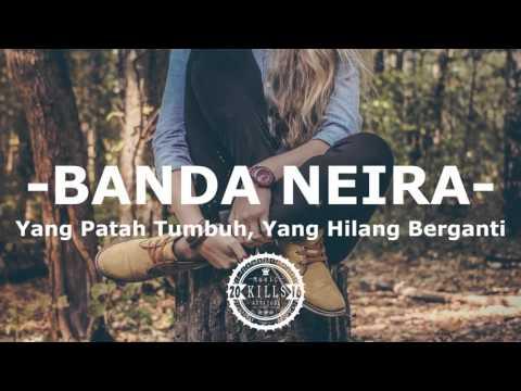 Banda Neira - Yang Patah Tumbuh, Yang Hilang Berganti (New Album 2016 HD Quality)
