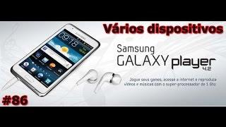 Samsung Player, S Duos, S 3 Mini, Tab 7, Note 8 e Motorola Xoom - Começando o dia -  PT-BR - Brasil