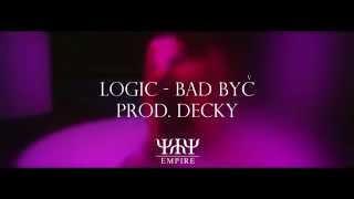 LOGIC (YYY) - BAD BYČ [prod. by DECKY] Hráč Roku vol. 3 brzyyy