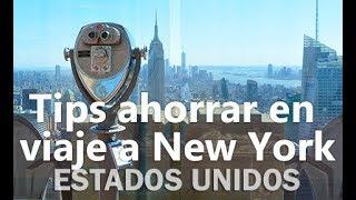 Tips para ahorrar en viaje a Nueva York - EUA