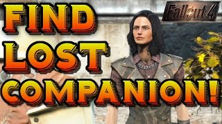 Fallout 4 HOW TO FIND LOST COMPANIONS - Fast Easy Method