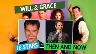 WILL & GRACE Stars Then and Now