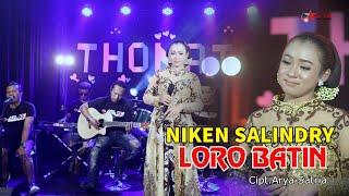Niken Salindry - Loro Batin (Thonata Jhandut) [OFFICIAL]