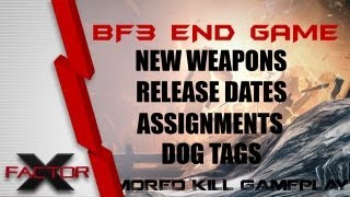 End Game Battlefield 3 Release Info, Dog Tags, Achievements And New Weapons (armored Kill Gameplay)