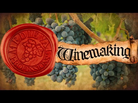 Winemaking In The Middle Ages | The Process, Taste, Storage And Use